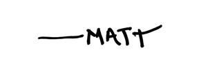 Matt sig for BLOG