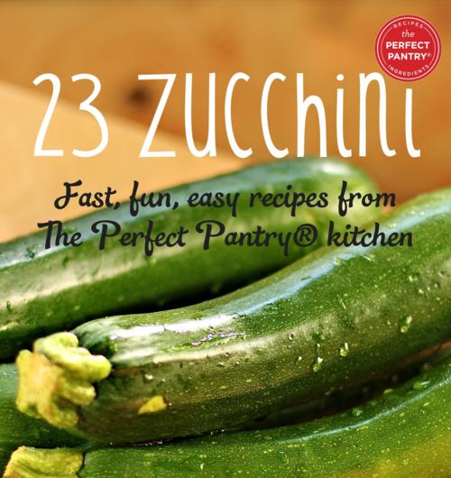 23 Zucchini e-cookbook