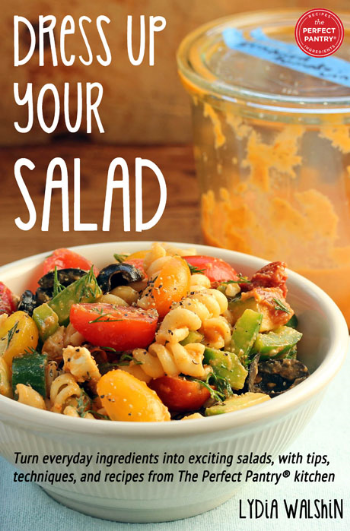 Dress Up Your Salad (new e-cookbook)!