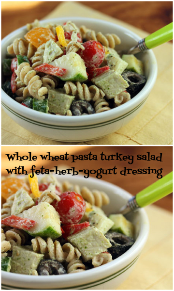 Whole wheat pasta turkey salad with feta-herb dressing.