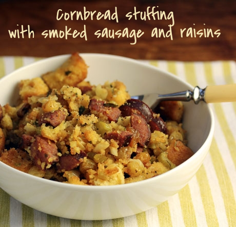 Cornbread stuffing with smoked sausage and raisins.