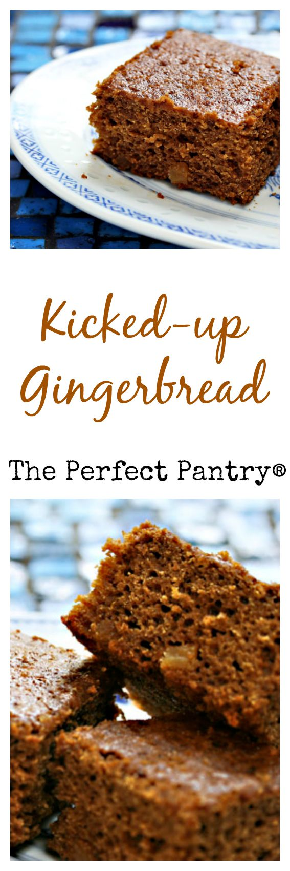 Kicked-up gingerbread starts with a box mix! From The Perfect Pantry.
