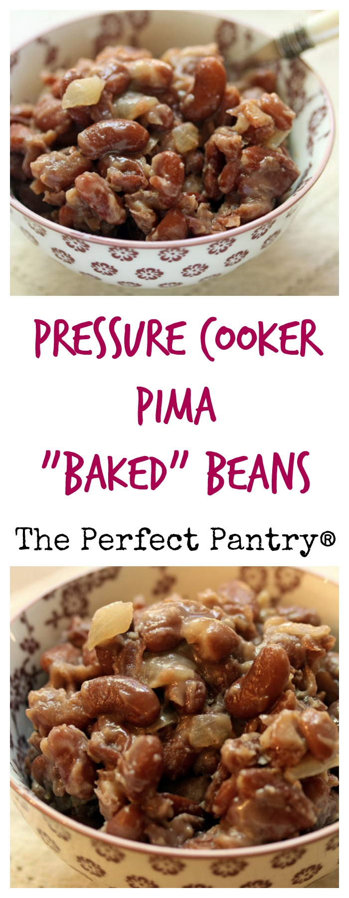 Pima baked beans, a Native American recipe made easy in the pressure cooker.
