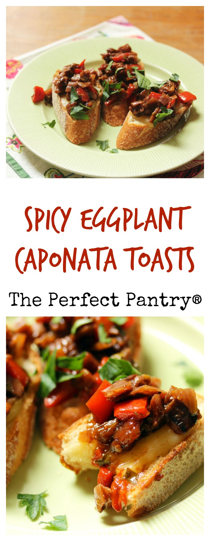 Spicy eggplant caponata toasts, an exciting appetizer. #vegetarian