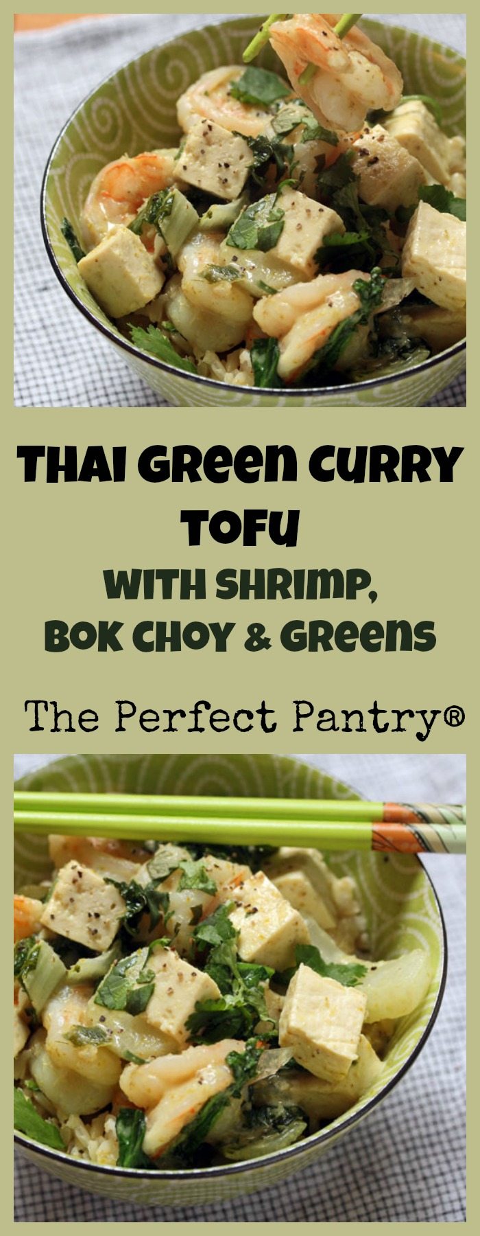 Thai green curry tofu + shrimp + greens = a quick and easy dinner in a bowl! #glutenfree [ThePerfectPantry.com]