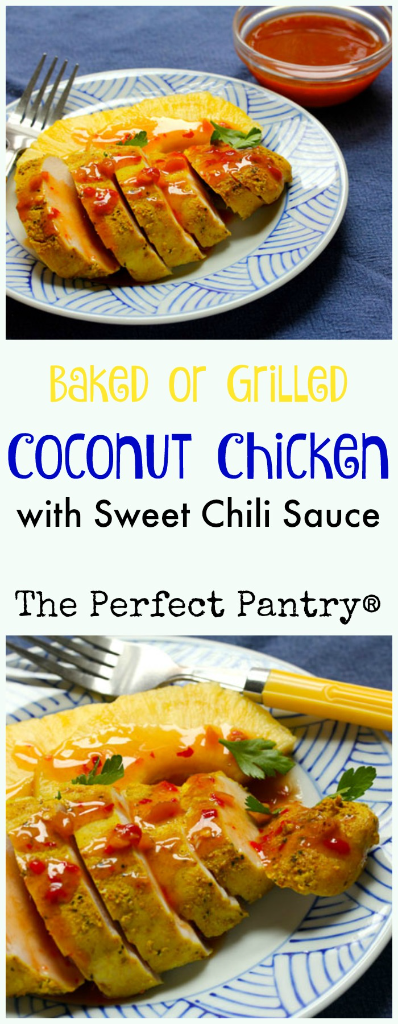 Bake this Thai-inspired coconut chicken, or grill it, and be sure to save the leftovers for chicken salad! [ThePerfectPantry.com]