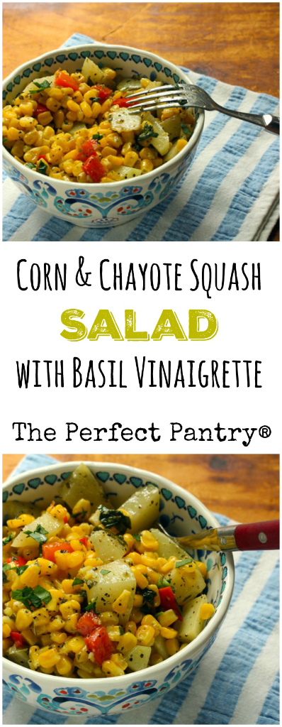 A lovely corn and chayote squash salad for summer (use zucchini if you can't find chayote).