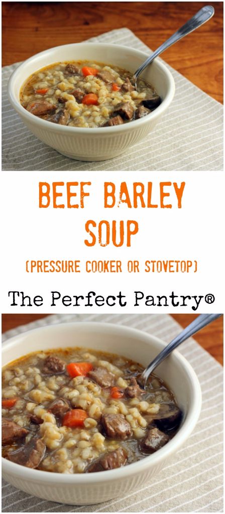 Make this soul-satisfying beef barley soup in the pressure cooker, or on the stovetop.