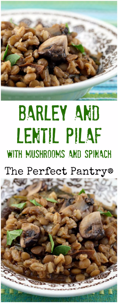 Barley and lentil pilaf, with mushrooms and spinach, makes a perfect side dish or #vegan main course.