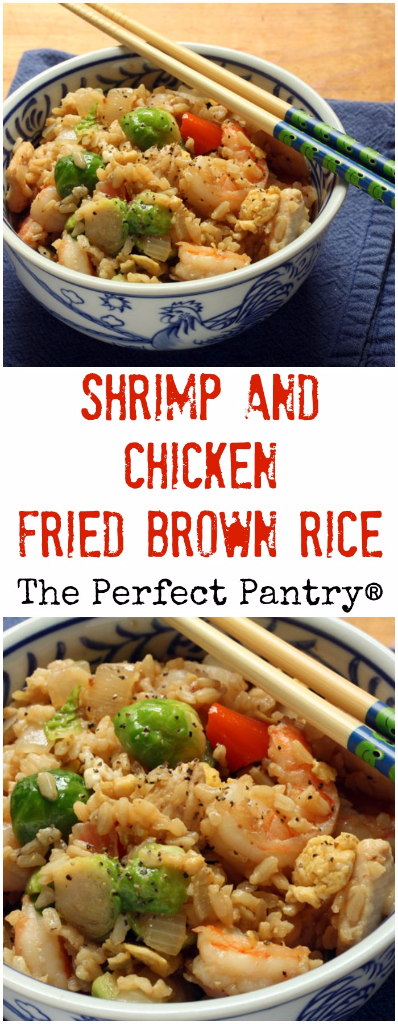 Shrimp and chicken fried brown rice, better than takeout and so easy to make at home.
