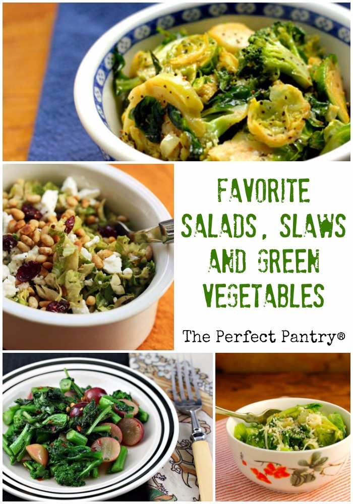 Favorite salads, slaws and green vegetables for the holiday table.