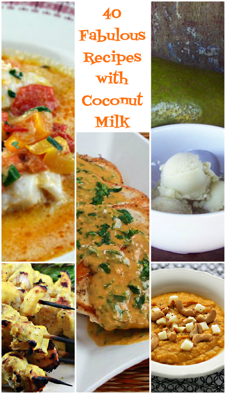 40 fabulous recipes made with coconut milk, on The Perfect Pantry.