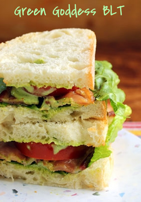 Green goddess BLT sandwich (worth buying an out-of-season tomato!).