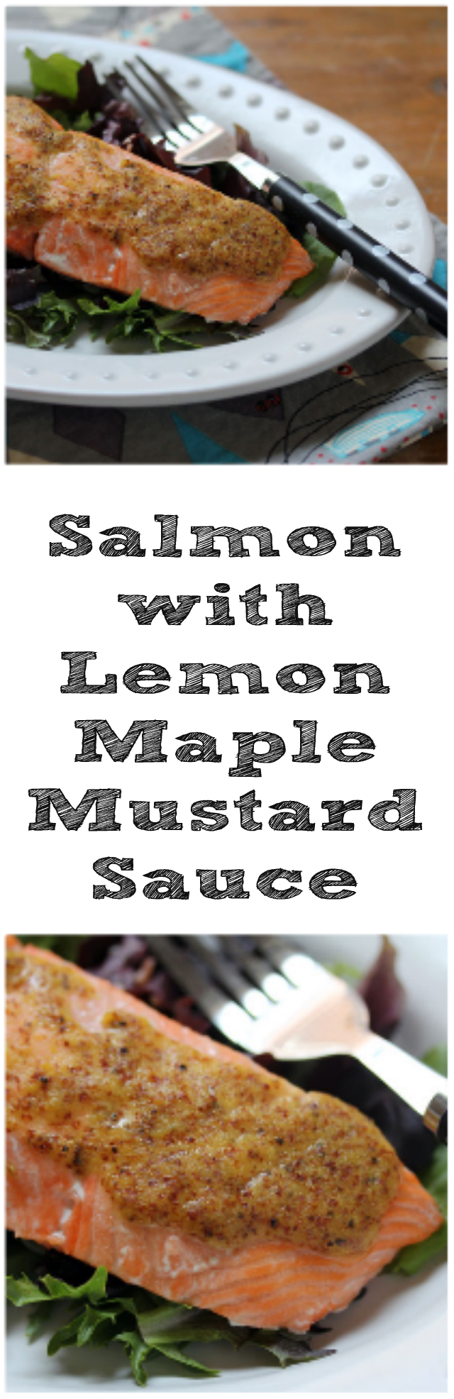Salmon with a lemon maple mustard sauce, 10 minutes of amazing goodness from The Perfect Pantry.