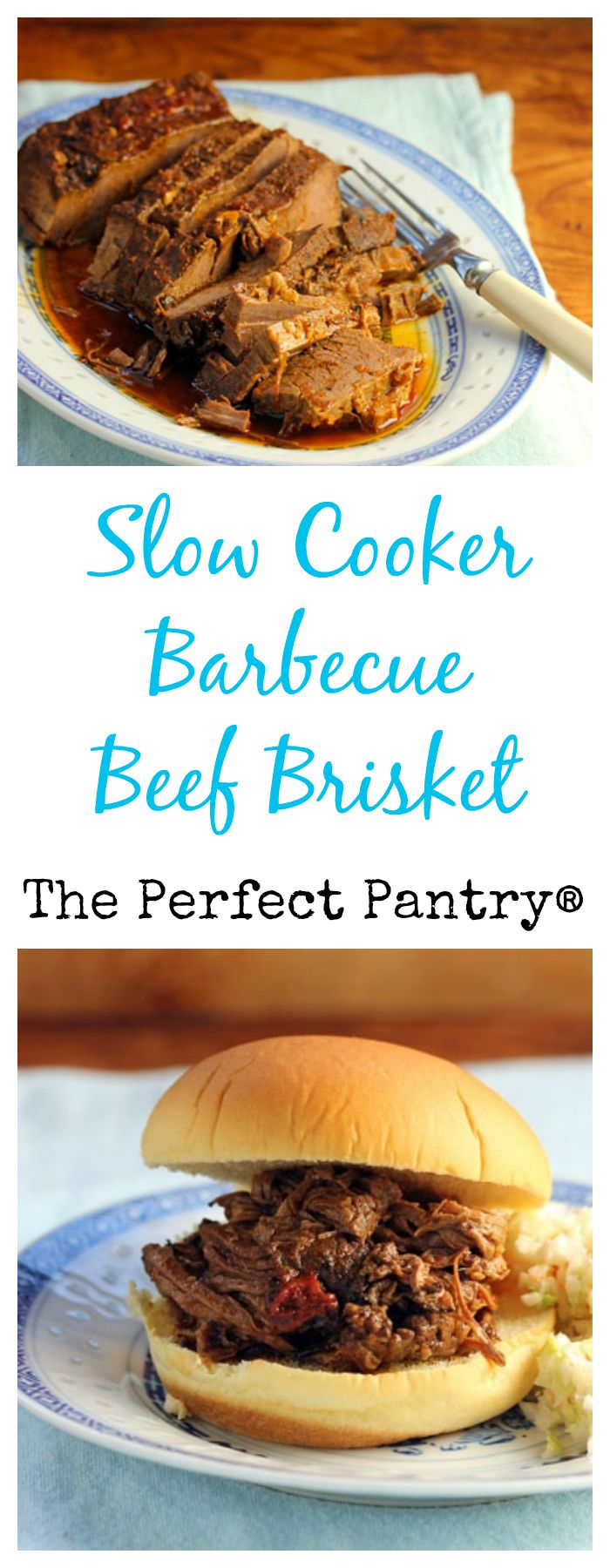 Slow cooker barbecue beef brisket tastes great sliced or shredded. From The Perfect Pantry.