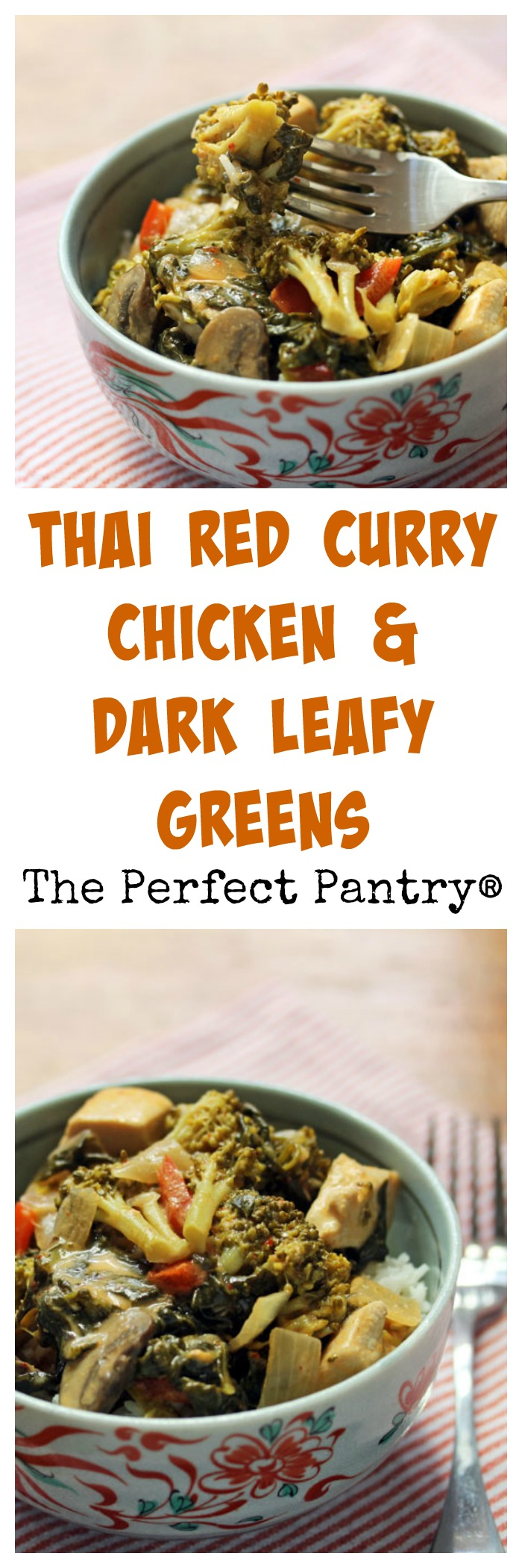 Thai red curry chicken with any combination of dark leafy greens, from The Perfect Pantry.