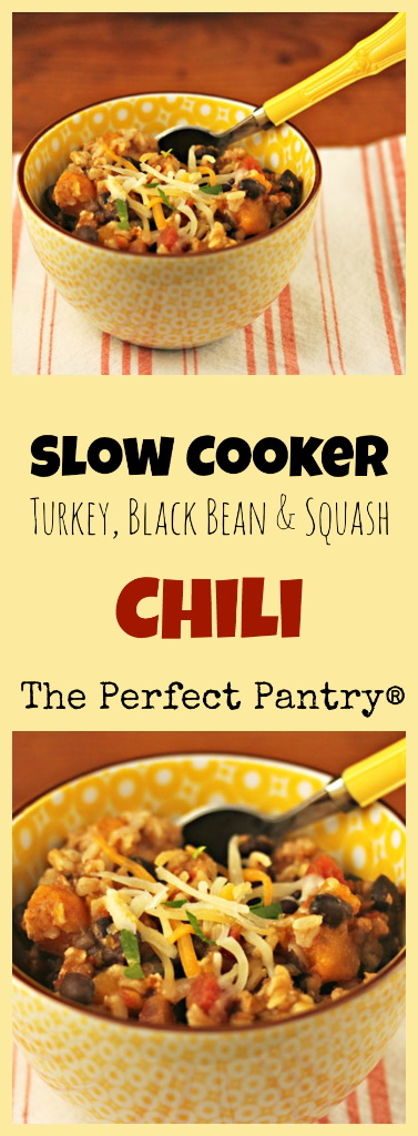 Slow cooker turkey, black bean and squash chili: so easy to make ahead and freeze.