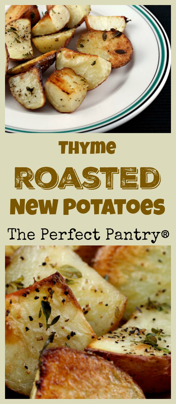 Thyme roasted new potatoes are the perfect side dish for roast chicken or steaks. #vegan #glutenfree