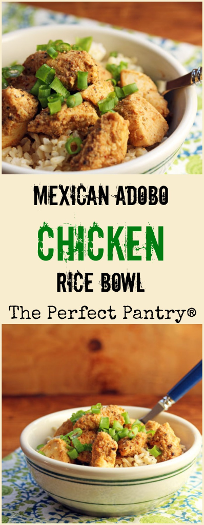 Mexican adobo chicken rice bowls, just in time for Cinco de Mayo. Or any time! [ThePerfectPantry.com]