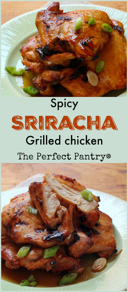 Spicy Sriracha grilled chicken: easy to make, easy to wow! (can be #glutenfree)