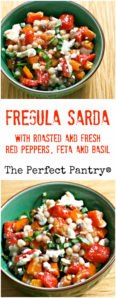 Nutty, chewy fregula sarda, with roasted and fresh red peppers, feta and basil: a main course dish for Meatless Mondays.