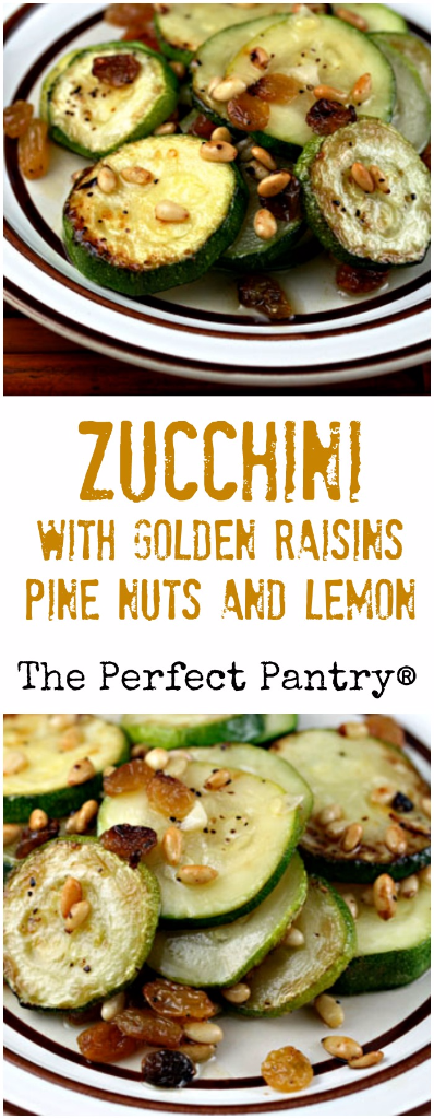 Zucchini with golden raisins, pine nuts and lemon makes a perfect side dish for roast chicken or turkey. #vegan #glutenfree