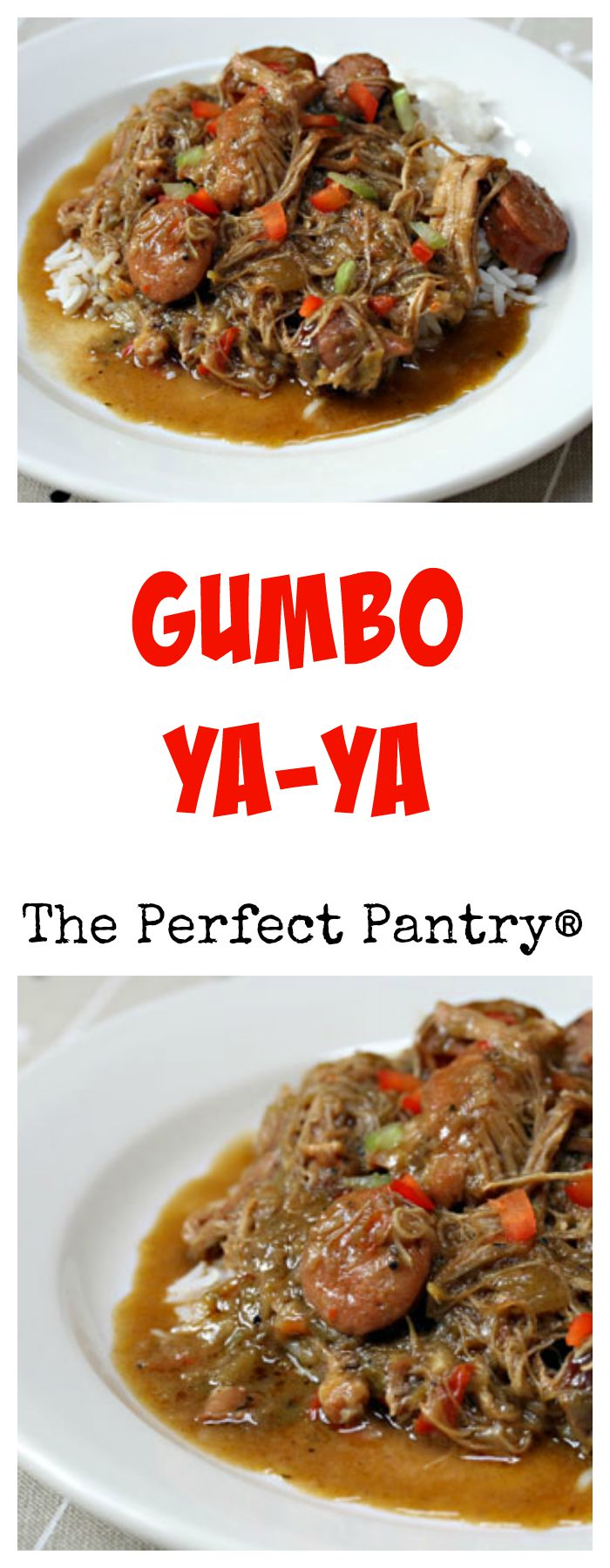 Gumbo Ya-Ya, from The Perfect Pantry.