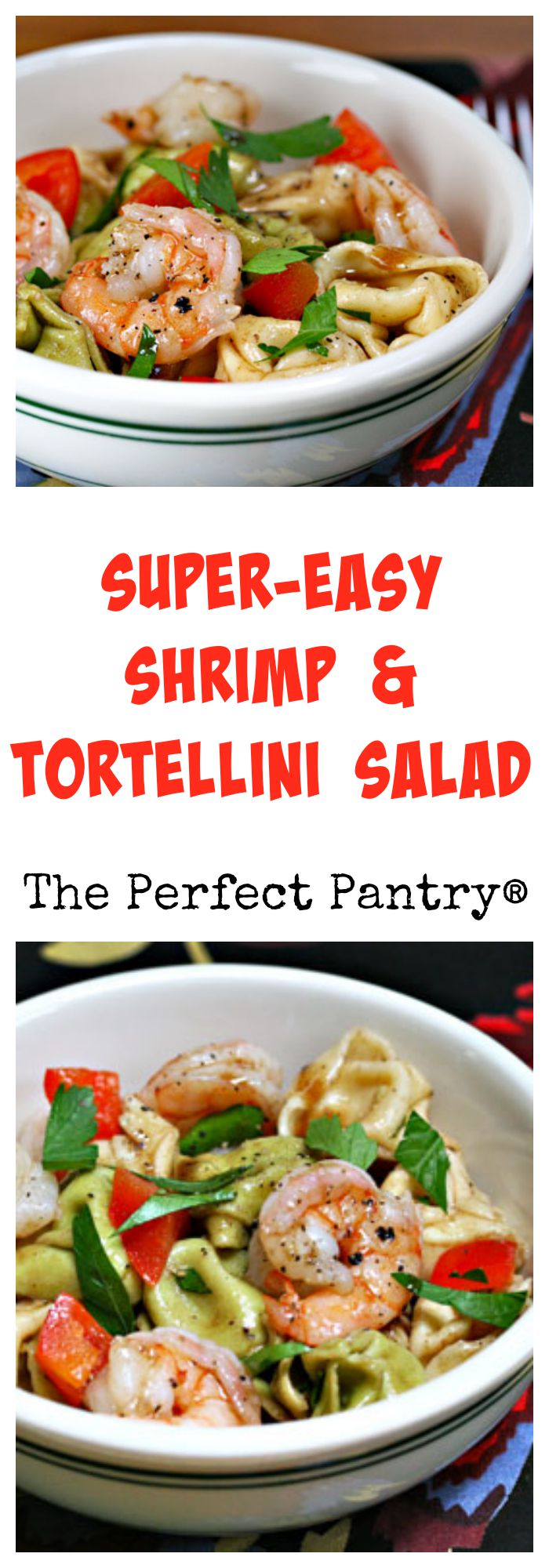 Perfect for a potluck, cheese-filled tortellini and shrimp salad from The Perfect Pantry.