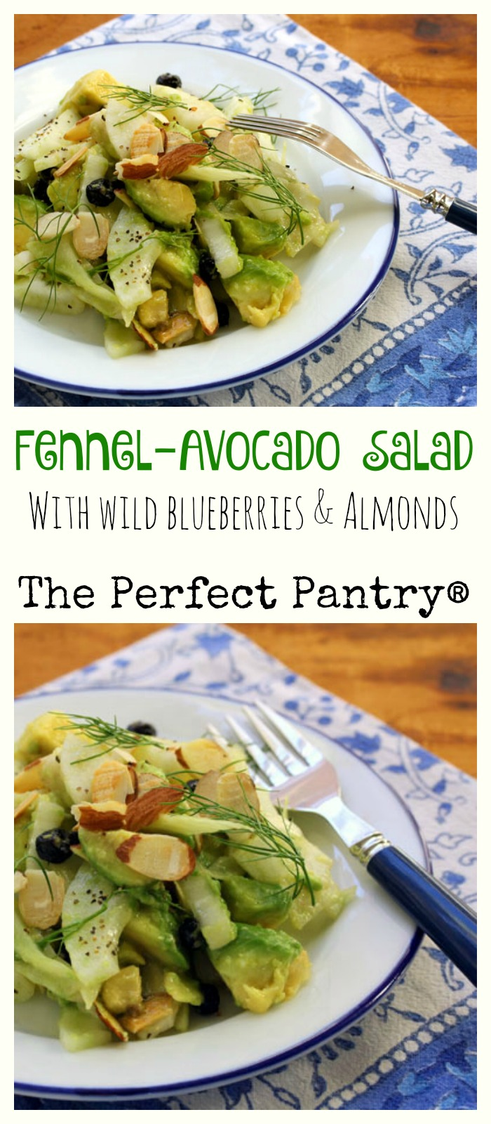 A wonderful winter salad of fennel, avocado, dried blueberries and toasted almonds, tied together with a white balsamic vinaigrette. #glutenfree #vegan [ThePerfectPantry.com]