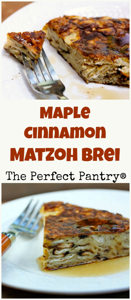 For matzoh brei lovers with a sweet tooth! [ThePerfectPantry.com]