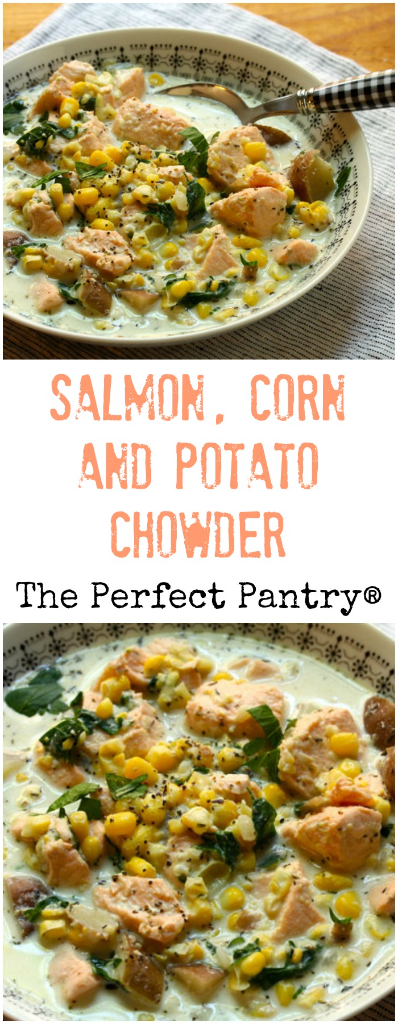 Salmon, corn and potato chowder, made with what's not in your pantry! #glutenfree